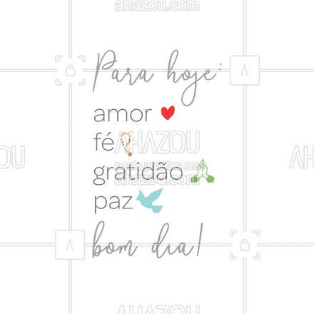 Que seu dia seja repleto de coisas boas e leves! Bom dia!! #amor #fé #ahazou #gratidão #paz #frasesdodia #frasesdebomdia  #motivacionais #motivacional #frasesmotivacionais