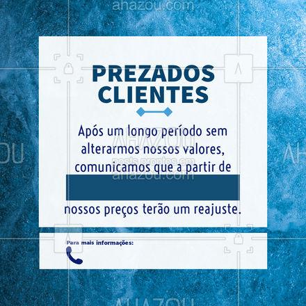 O reajuste será necessário para continuarmos mantendo o padrão de qualidade que você conhece e confia.?  #ReajustedeValores #Preços #Ahazou #Comunicado