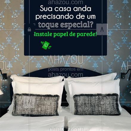 Super versátil, o papel de parede transforma qualquer cômodo da sua casa sem precisar fazer sujeira e com um baixo investimento! ? #papeldeparede #paredes #AhazouServiços  #manutençao #serviçosparacasa #serviços