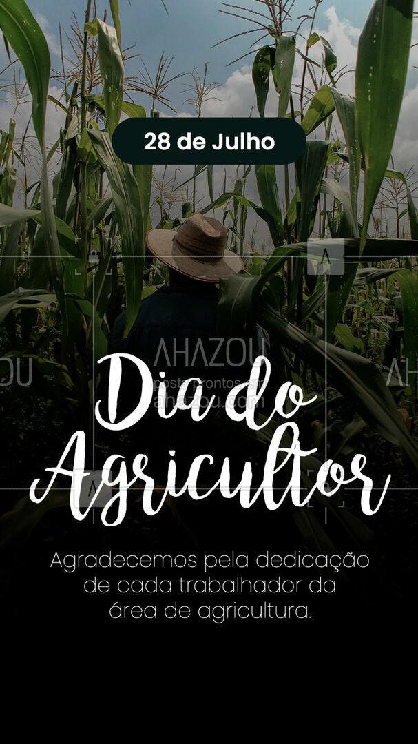 Obrigado agricultor que com suas mãos e esforço se dedicam a cultivar e movimentar a agricultura brasileira. ??? #ahazoutaste #agricultor #lavoura #diadoagricultor #28dejulho #motivacional