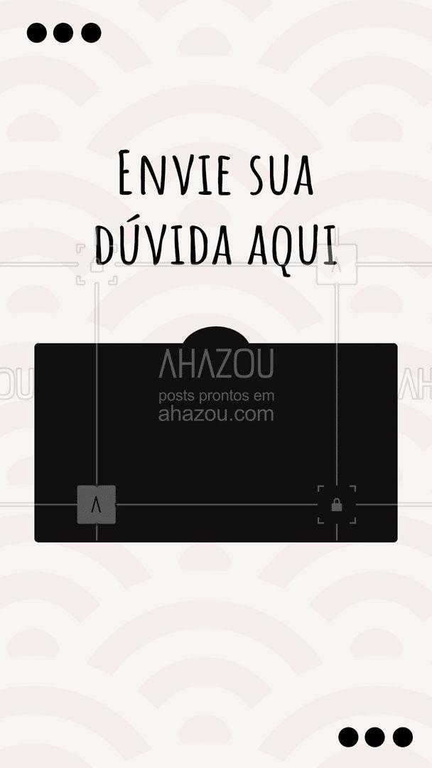 Pode perguntar que nós vamos responder! #dúvidas #caixadeperguntas #ahazou #perguntaserespostas #pergunte