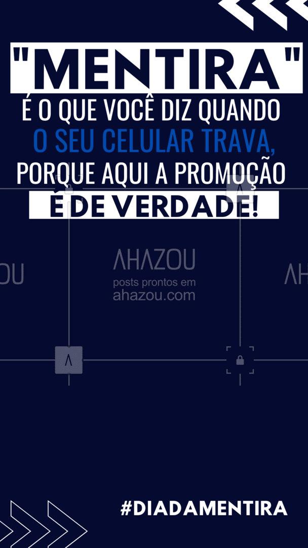 Aproveite a promoção e acabe com esse problema de uma vez por todas! ?  #diadamentira #mentira #AhazouTec   #AssistenciaCelular #eletrônicos #celulares #AssistenciaTecnica