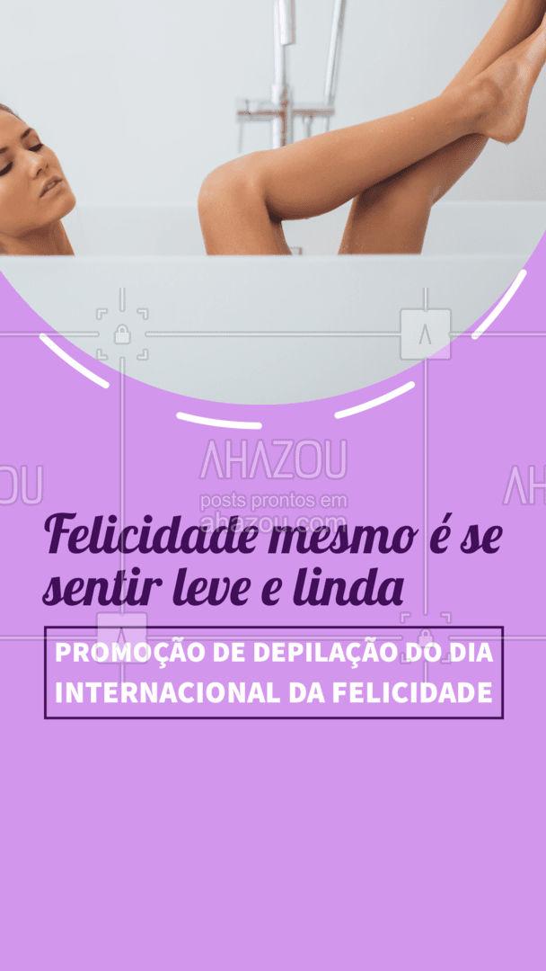 Aproveite essa promoção do Dia Internacional da Felicidade para ficar com a pele lisinha! ? Entre em contato e agende seu horário hoje. #depilação #DiaInternacionaldaFelicidade #AhazouBeauty #promoção #beleza #epilação