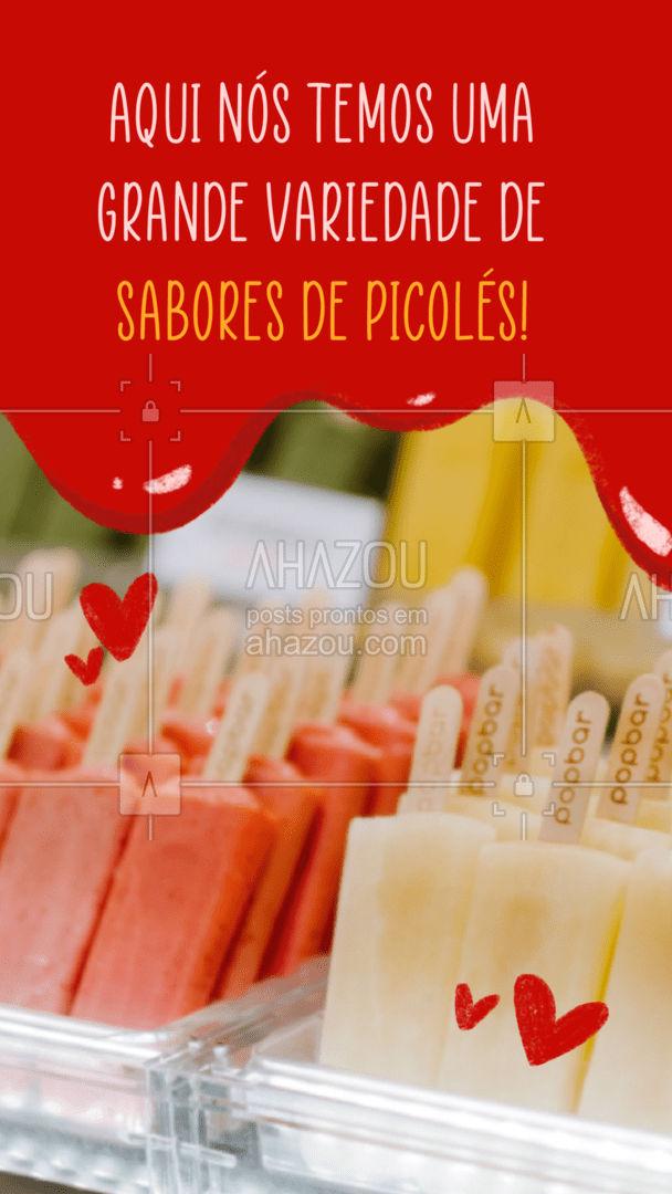 Aqui temos picolés para todos os gostos! Venha conferir! #picole #ahazoutaste  #gelados #sorveteria #sorvete #icecream