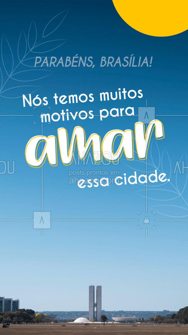 Parabéns, Brasília por seu dia. Nós amamos cada pedacinho desta terra! ❤️ #ahazou  #frasesmotivacionais #motivacionais #quote #motivacional