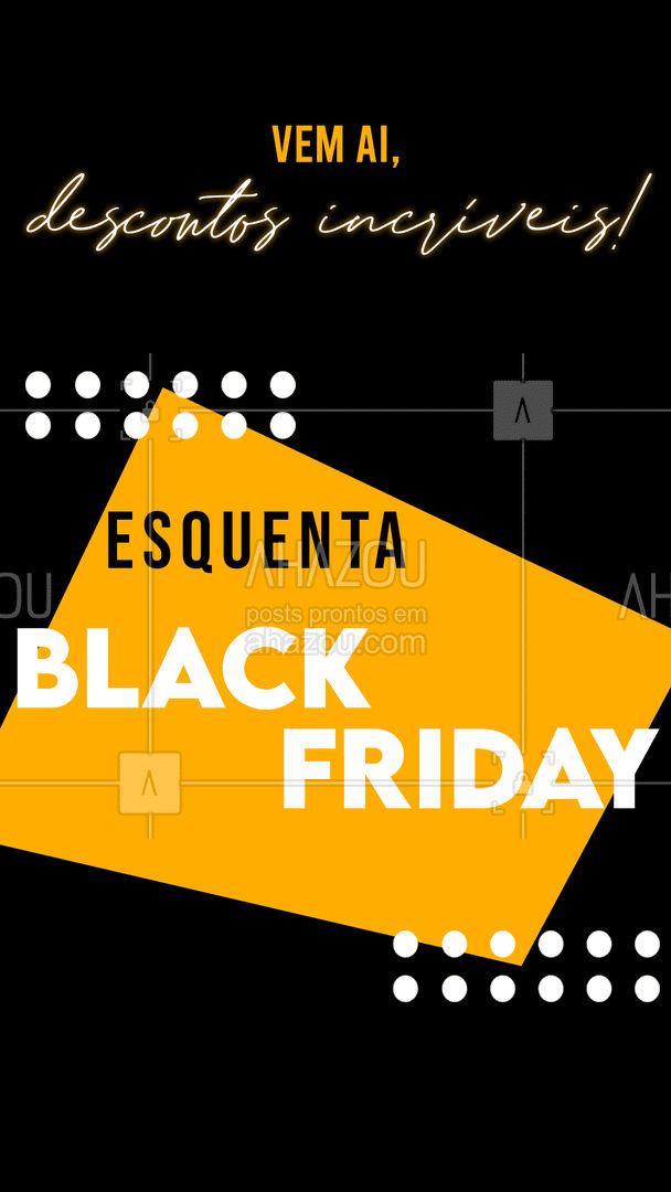 Preparados para nosso esquenta Black Friday? Vem ai descontos arrasadores! ✔?? #ahazou #blackfriday #desconto #promoção