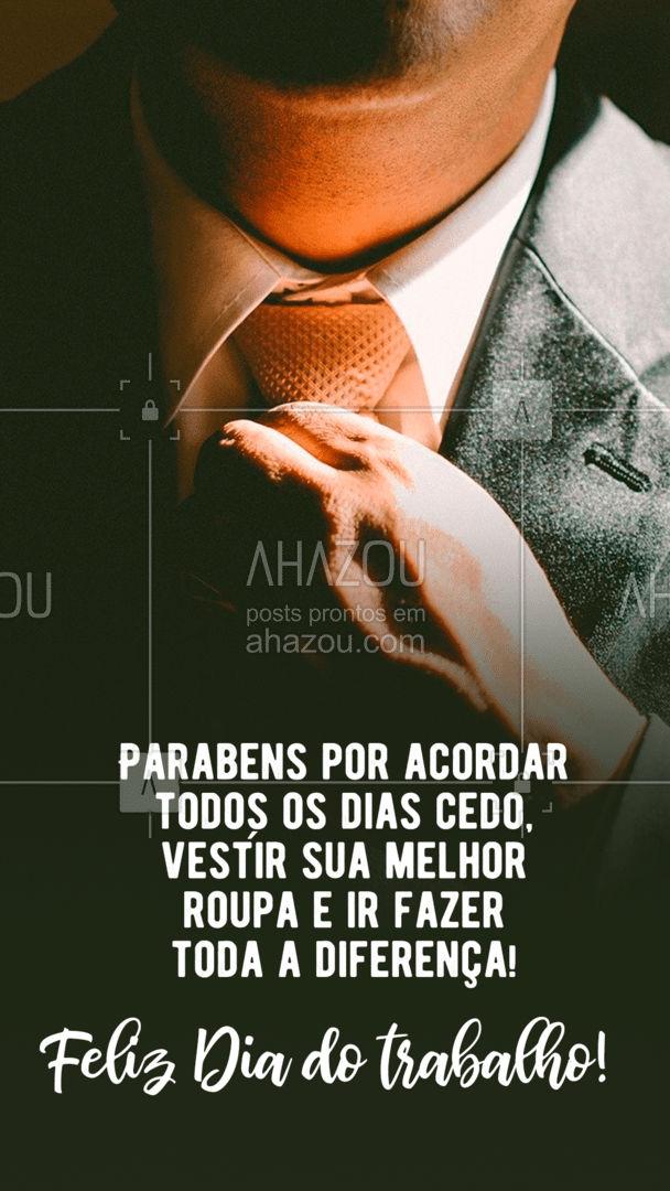Nesse dia só queremos agradecer e parabenizar! #AhazouFashion #lookdodia #fashion #style #moda #diadotrabalho #trabalho