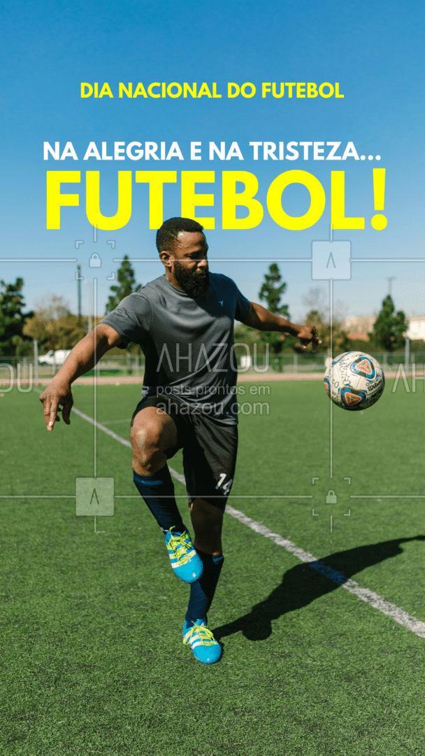 Um fut deixa qualquer dia muito melhor! Feliz Dia Nacional do Futebol! #ahazou  #frasesmotivacionais #motivacionais #quote #motivacional #dianacionaldofutebol #futebol #frases #fut #alegria #esporte