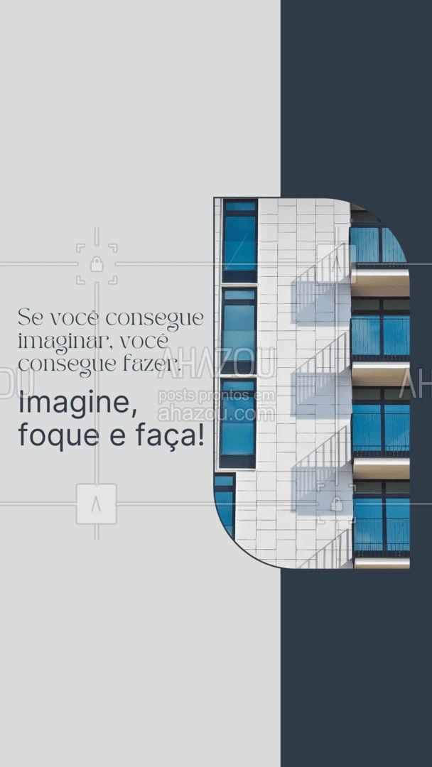 Se você consegue se imaginar no seu imóvel novo, você consegue realizar esse sonho. Precisa de ajuda? Entre em contato!📲🏠 #frasemotivacional #frases #imobiliaria#AhazouImobiliaria  #AhazouConstrutora