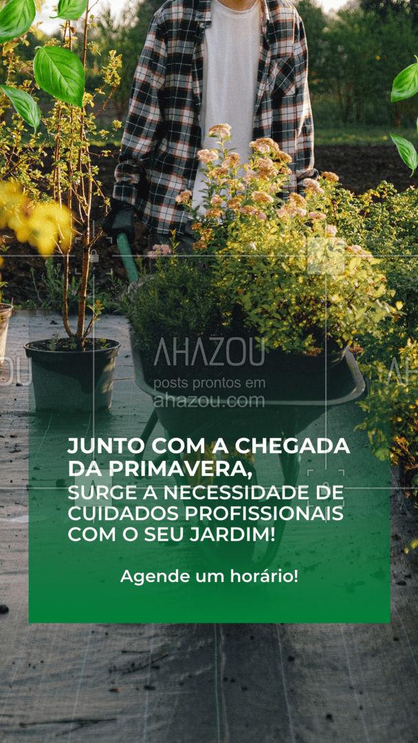 Não deixe passar essa época do ano, é o momento certo para dar um trato nas suas plantas! #AhazouServiços #residencia  #servicosparacasa  #servicos  #agendamento #jardinagem #paisagismo #primavera