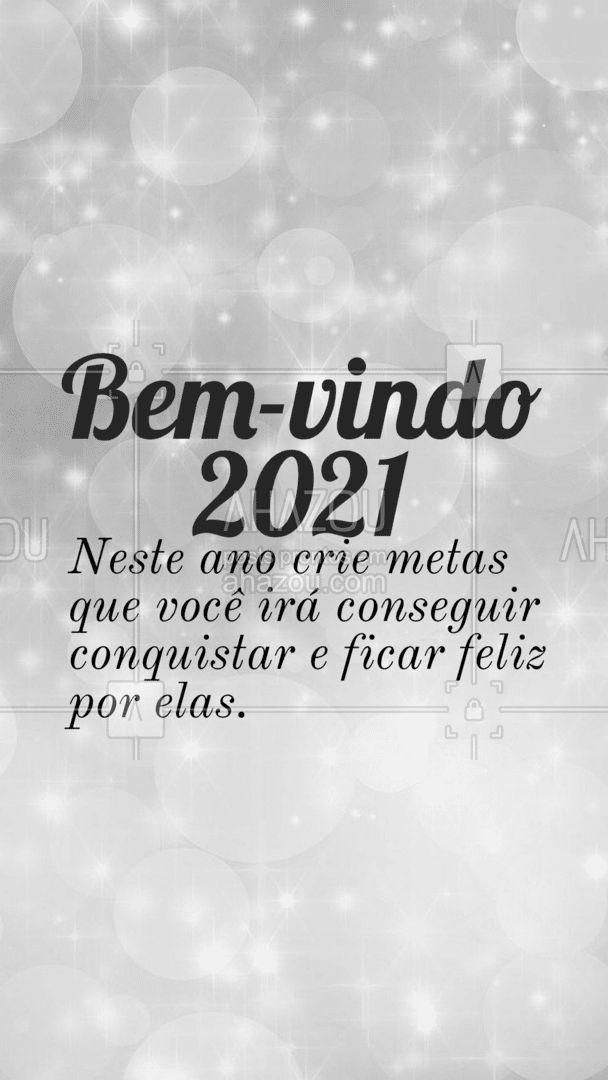 Neste novo ano não crie grandes metas que vão te sobrecarregar e sim metas atingíveis, que irá te trazer alegrias! Desde sorrir mais até estar com quem você ama mais tempo. ✨?✨#NovoAno #Metas #ahazou #2021 #AnoNovo