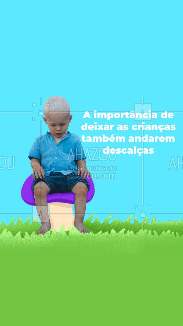 """É lindo ver os pequenos com sapatinhos, mas eles também precisam de um momento """"pé no chão. Aqui te mostraremos os benefícios do seu filho andár descalço. #carrosselahz #AhazouFashion  #instakids #moda #kidsfashion  #modainfantil  #fashion"""