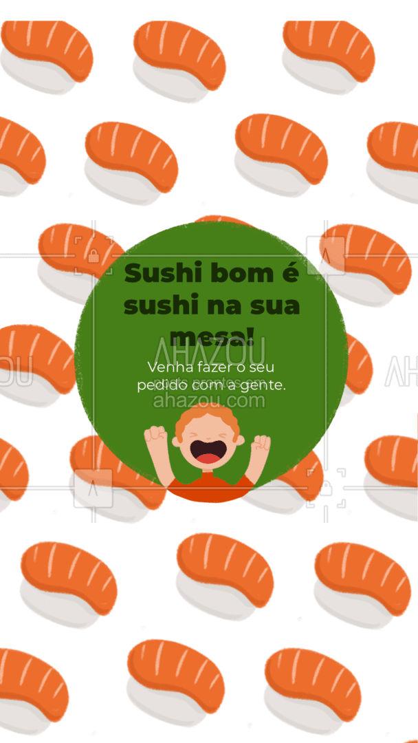 Nada melhor que ter a sua mesa cheia de peças de sushi, não é mesmo? Então venha já fazer o seu pedido aqui com a gente. #Sushi #Japa #Convite #ahazoutaste #JapaneseFood #Food