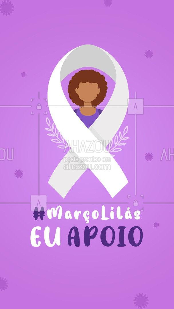A conscientização e a prevenção pode salvar vidas.?  #MarçoLilás #Prevenção #CâncerColoÚtero #SaúdedaMulher #Ahazou