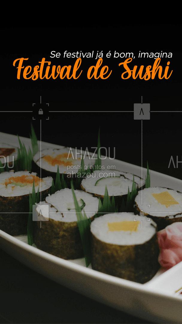 Isso com certeza precisa estar nos seus afazeres do dia! ?? #festival #comidajaponesa #ahazoutaste #sushitime #japa #sushilovers #japanesefood