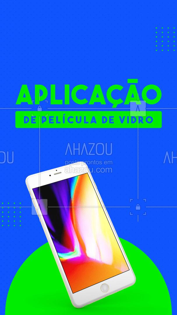 Proteja seu smartphone com película de vidro e deixe-o ultra resistente! ? #assistenciacelular #celulares #peliculas #ahazoutec #celular #tablets #assistencia