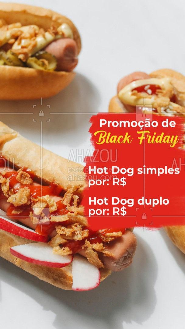 Anota aí na agenda, ativa o lembrete no celular, que essa promoção deliciosa você não pode perder?? #ahazoutaste #blackfriday #hotdog #hotdoglovers #hotdoggourmet #cachorroquente #food
