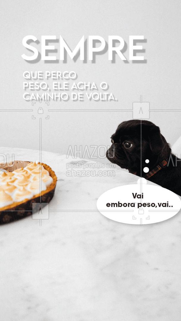 Quem mais é assim? Perde peso, mas passa alguns dias e ele tá ali de novo? #nutrição #personal #estética #AhazouBeauty #meme #engraçado #piada #AhazouBeauty