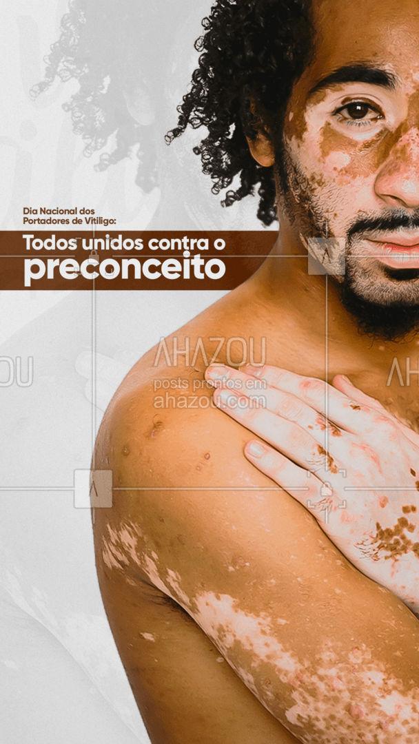 Dia de luta contra o preconceito! 01.08 - dia nacional dos portadores de vitiligo. ? #ahazou #frasesmotivacionais  #motivacionais  #vitiligo #skin #perfctskin