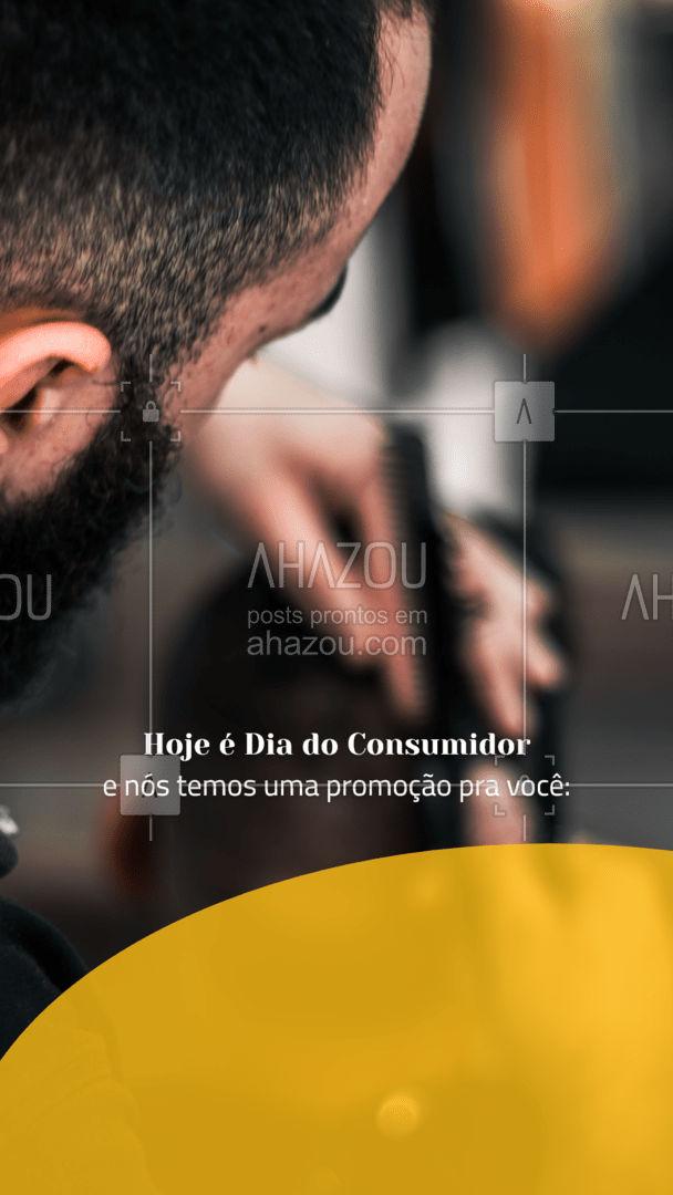 Aproveite a nossa promoção de Dia do Consumidor e agende o seu horário! #Consumidor #AhazouBeauty #Promoção