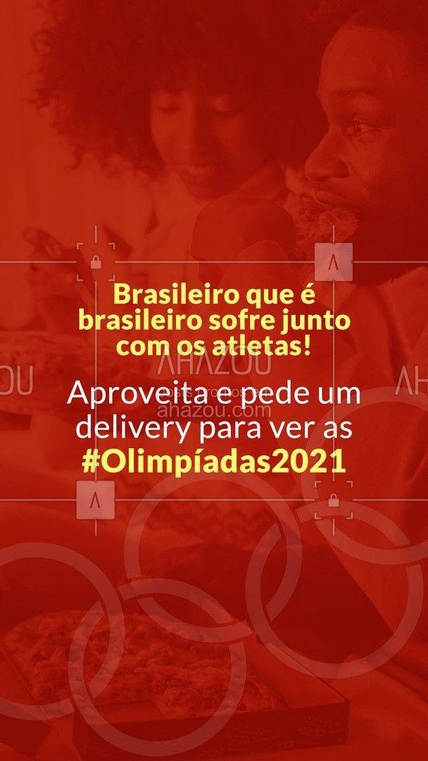 Você não precisa sofrer de estômago vazio, pede um delivery, vai! 😋 #olimpiadas #olimpiadas2021 #ahazoutaste  #gastronomia #instafood #delivery