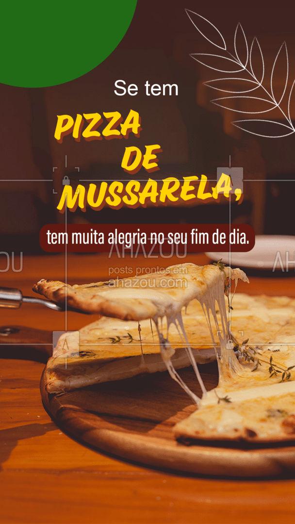 Se você quer terminar o seu dia com muita alegria, então peça já a sua pizza de mussarela! Garantimos que você vai se sentir satisfeito e muito feliz. #Pizza #Mussarela  #ahazoutaste #PizzaMussarela  #Recheio #Queijo #Sabores