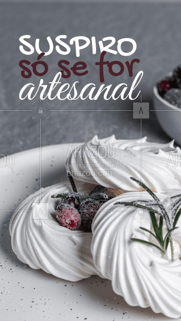 Suspiro é bom, mas artesanal é melhor ainda. E aí, pronto(a) para provar o nosso suspiro artesanal? ? #ahazoutaste #suspiro #artesanal #confeitaria
