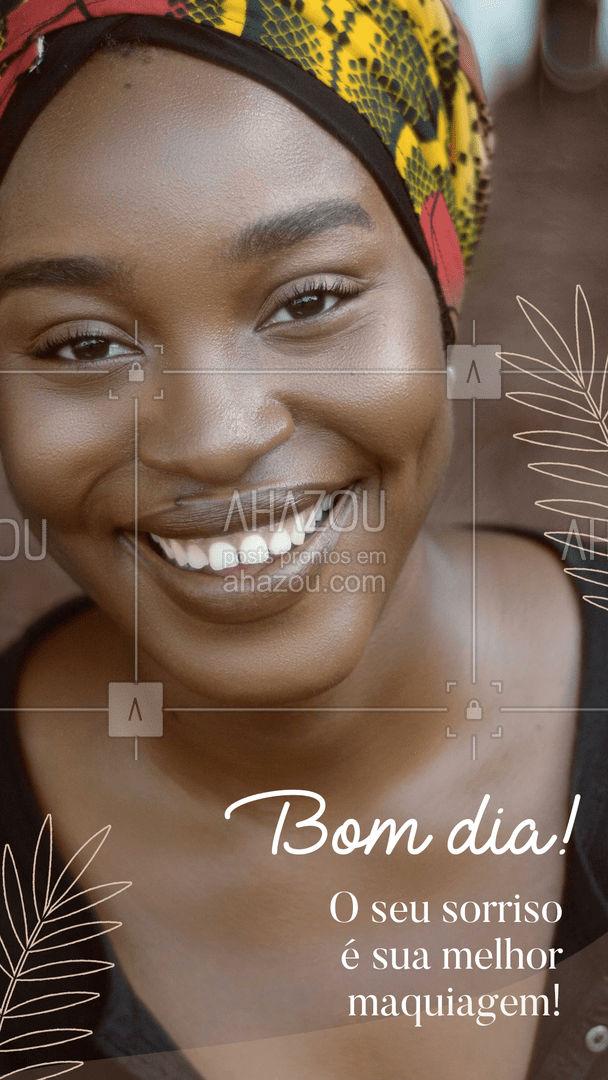Sorria mais, o sorriso é a melhor maquiagem que alguém pode usar! #mua #makeup #muabrazil #maquiagem #AhazouBeauty #maquiadora #makeoftheday #bomdia