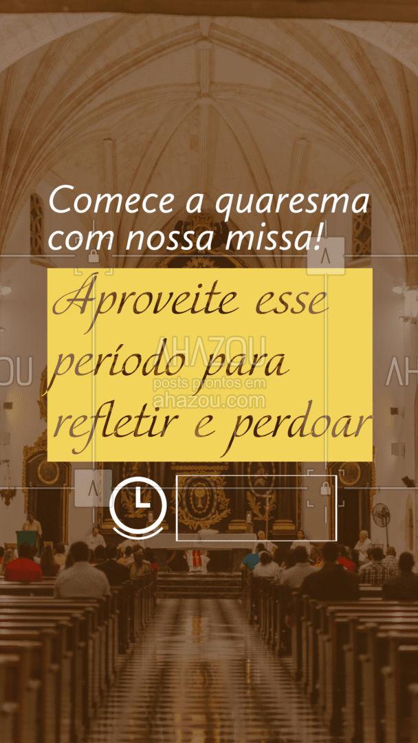 Nossas missas acontecerão online e presencialmente, nos horários acima. Esperamos te ver lá!  #AhazouFé #fe  #igreja  #quartafeiradecinzar  #religiao  #catolico