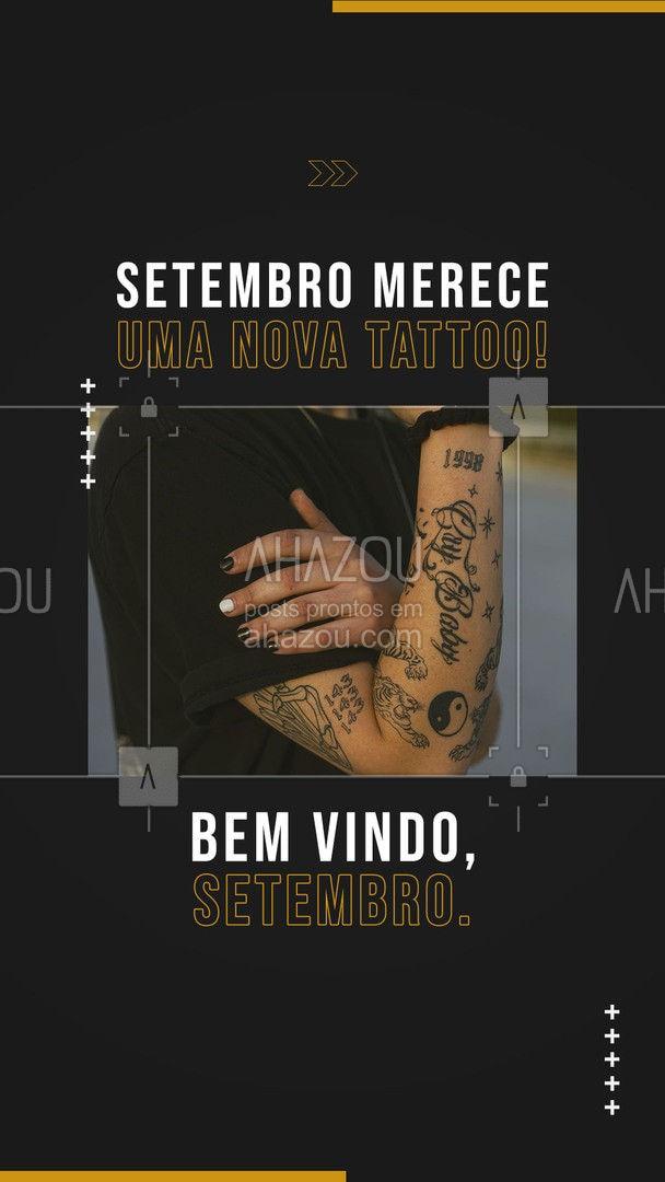 Um novo mês, pede uma nova tattoo para acompanhar. Bem vindo, Setembro! 💀 #AhazouInk #tattooepiercing #bodypiercing #estudiodetattoo #tatuagem #tattoo #motivacional