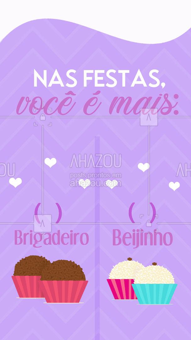 Confesso que amo os dois! E você? Me conta! #ahazoutaste #bolocaseiro  #docinhos  #foodlovers  #kitfesta  #confeitaria  #salgados #brigadeiro #beijinho #frases #enquete