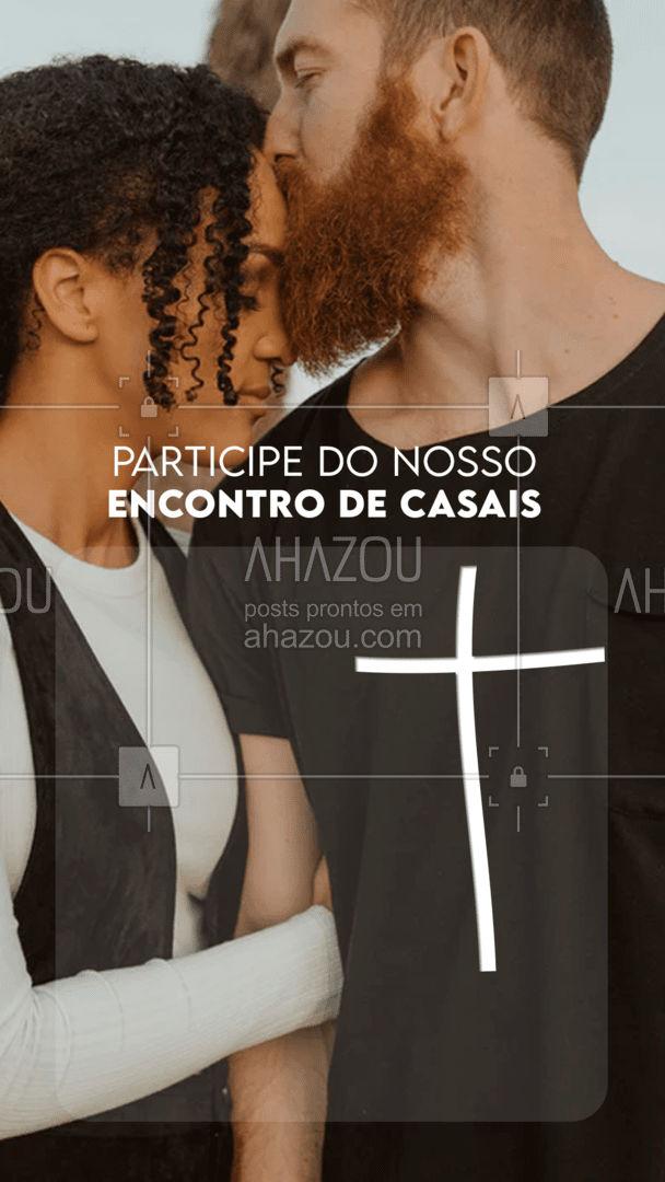 Marque o amor da sua vida e venha participar do nosso encontro de casais! #fécristã #palavradeDeus #igreja #orações #AhazouFé #Cristo #salmos #gospel #fé #biblia #JesusCristo #Deus #ncontrodecasais