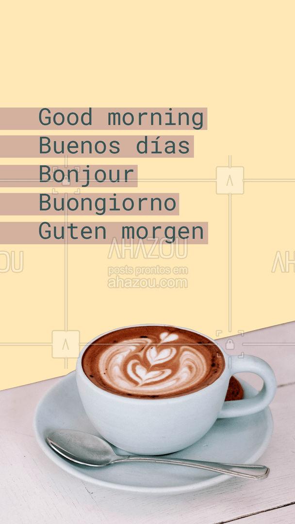 Bom dia em cinco línguas diferentes, só pra ter certeza de que vai ser bom mesmo! ? Qual desses você já conhecia? ? E qual você gostaria de aprender? ? #bomdia #linguas #ahazouedu #aulaparticular #aulaemgrupo #cursodelinguas