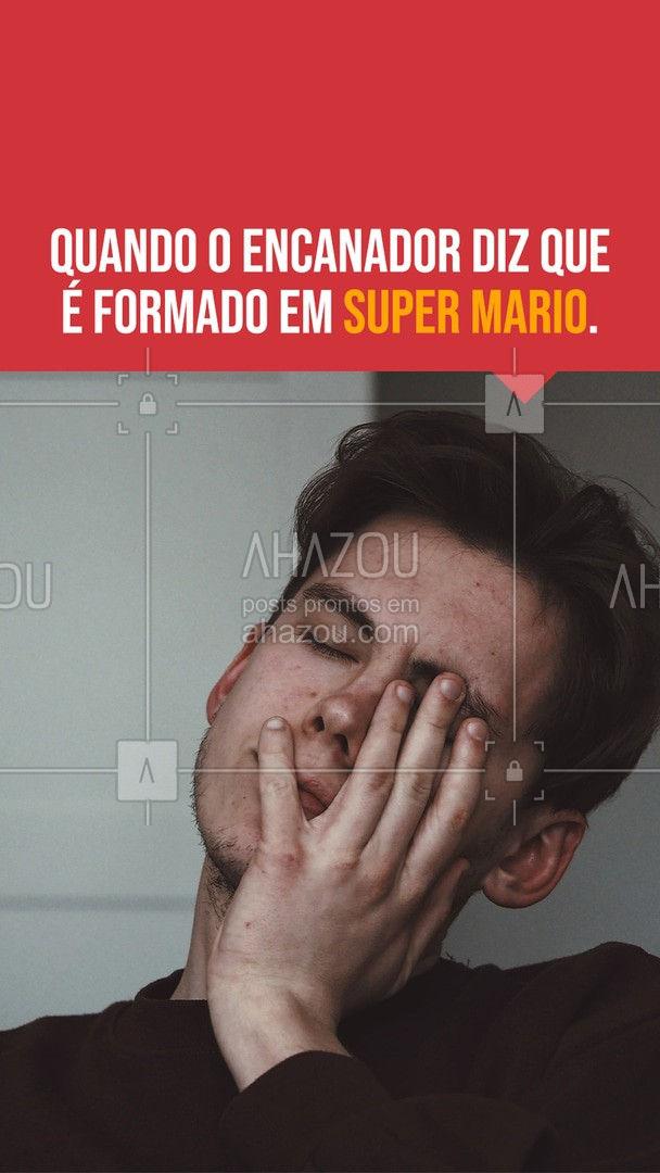Alguém avisa o cuitado que o Mario não é esse tipo de encanador. ? #AhazouServiços #encanamento #encanador #supermario #engraçado