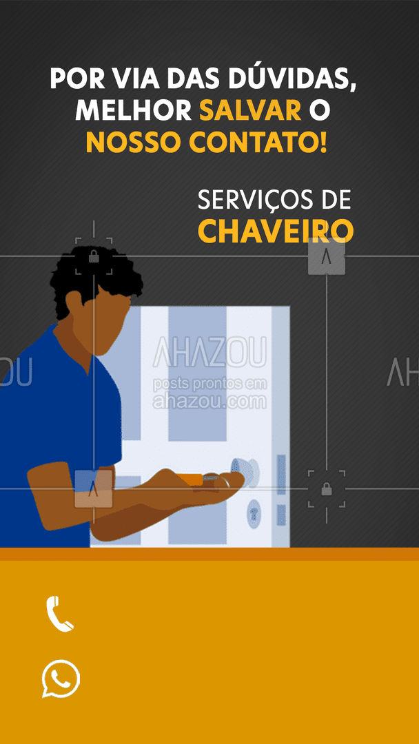 Para aquela situação inesperada, conte com a gente!  #AhazouServiços  #chave #chaveiro #serviços