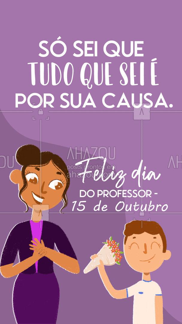 E saber disso já é o suficiente para desejar um parabéns a todos os professores. #ahazou #Diadoprofessor #professor