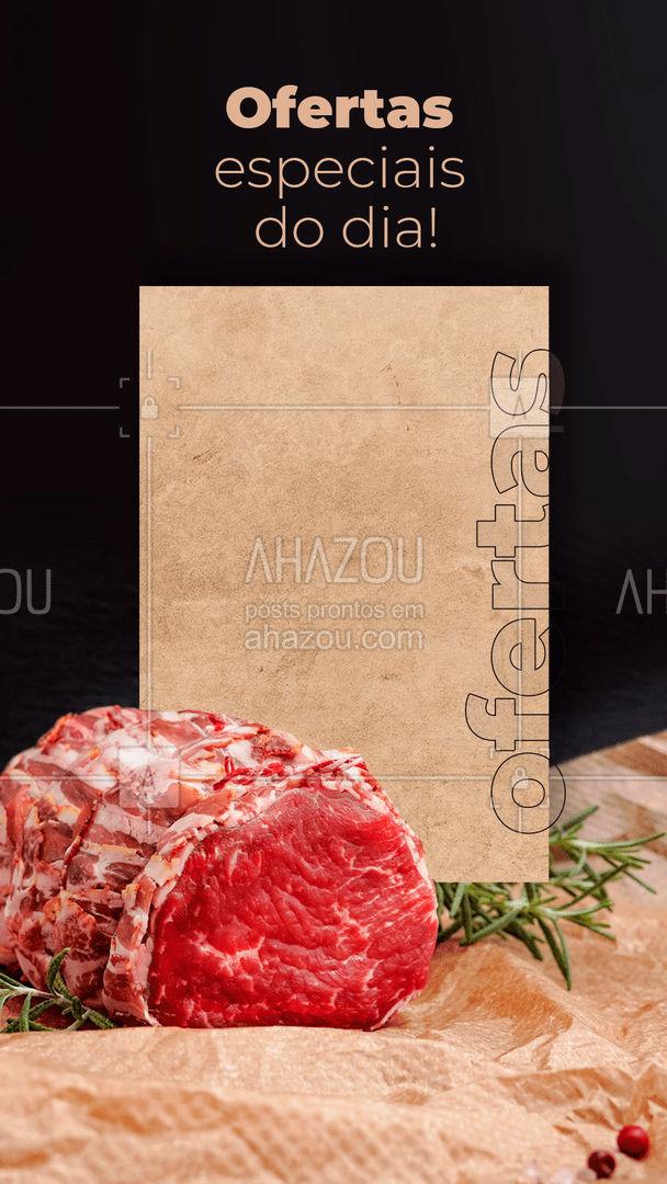 Venha aproveitar essas ofertas especiais! Preço e qualidade imbatíveis! #açougue #carne #ofertas #ahazoutaste #ofertadodia #carnebranca #carnevermelha #desconto #promoçao