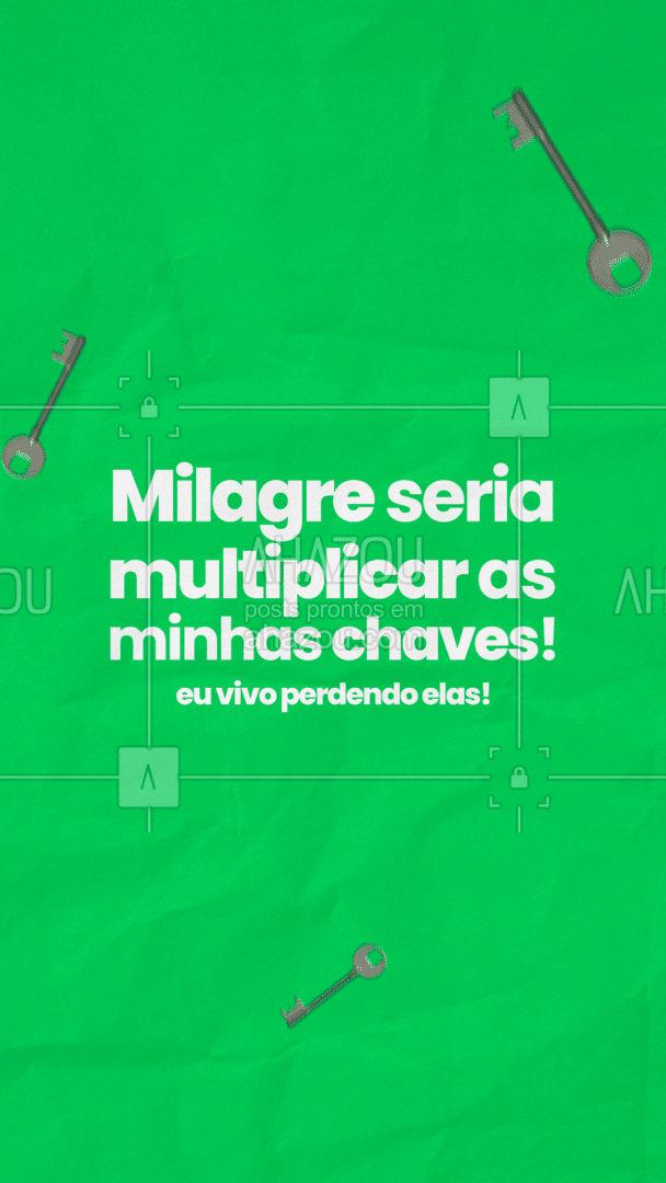 Não precisa ser um milagre! É só chamar o chaveiro que ele faz quantas cópias você quiser.  ?#AhazouServiços #chaveiro #chaves #milagre