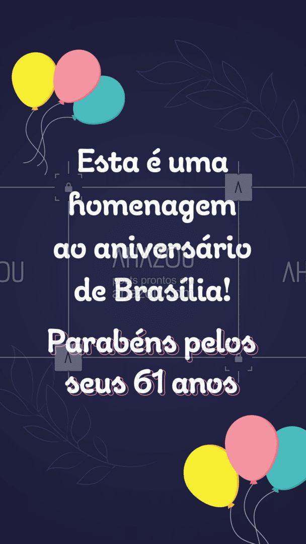 Esta é uma simples homenagem, mas de coração, dedicada a está linda cidade chamada Brasília. Feliz aniversário por seus 61 anos. ❤️ #ahazou  #frasesmotivacionais #motivacionais #quote #motivacional