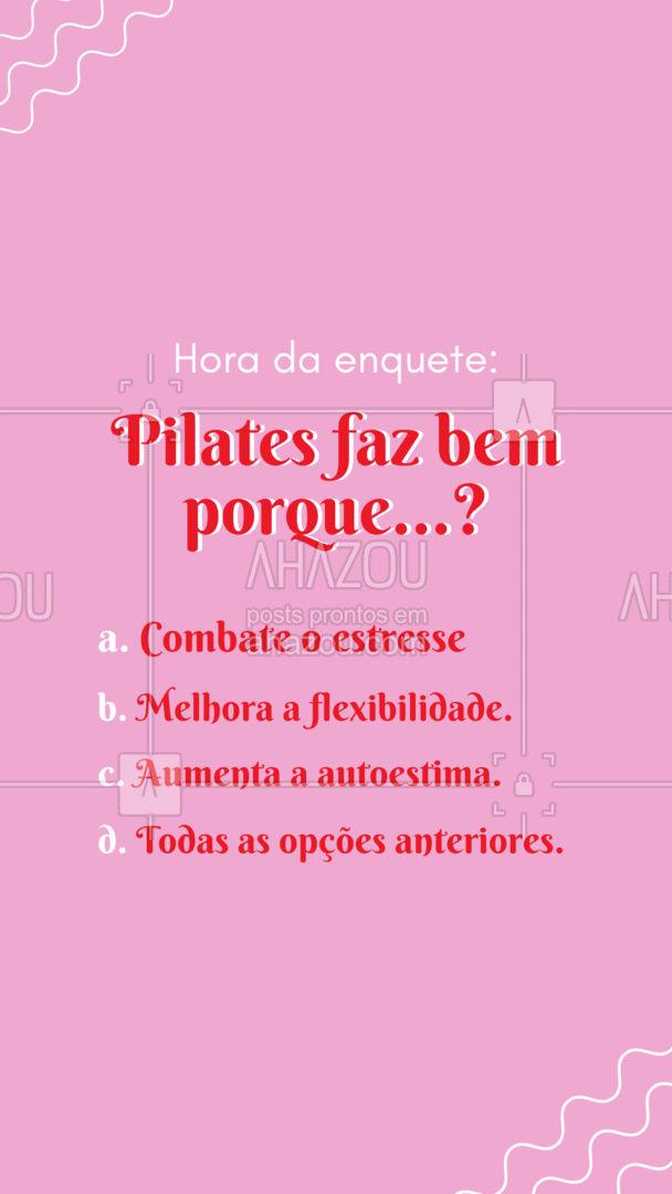 Quer ter todos esses benefícios? Então vem fazer pilates com a gente! Entre em contato e saiba mais. 📲💪 #pilates #enquete #AhazouSaude #pilateslovers  #workout  #fitness  #pilatesbody