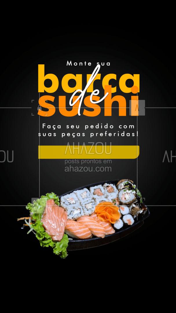 Aqui você monta sua barca de sushi com suas peças preferidas! Peça a sua agora mesmo! #BarcaDeSushi #ComidaJaponesa #sushi #ahazoutaste #sushidelivery #sushitime #japanesefood #sushilovers