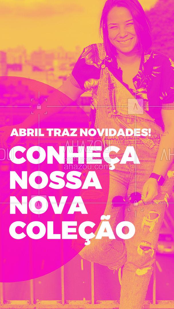 O mês de abril traz muitas novidades. Conheça nossa nova coleção (inserir informação), tem uma peça mais linda que a outra esperando por você! #lookdodia #fashion #OOTD #AhazouFashion #style #moda #outfit #novacoleçao #novidade #tendencia #coleçao
