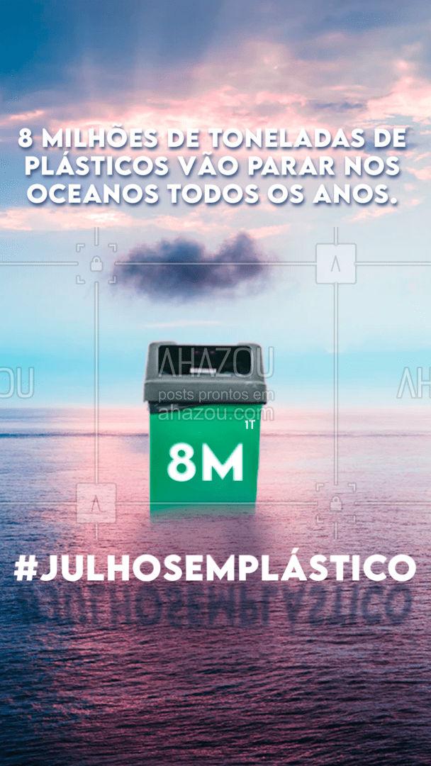 Você pode ajudar a diminuir essa quantidade através de pequenas ações no seu dia a dia. Que tal adotar o Julho Sem Plásticos? ???  #julhosemplasticos #meioambiente #ahazou #sustentabilidade #eco #plasticos