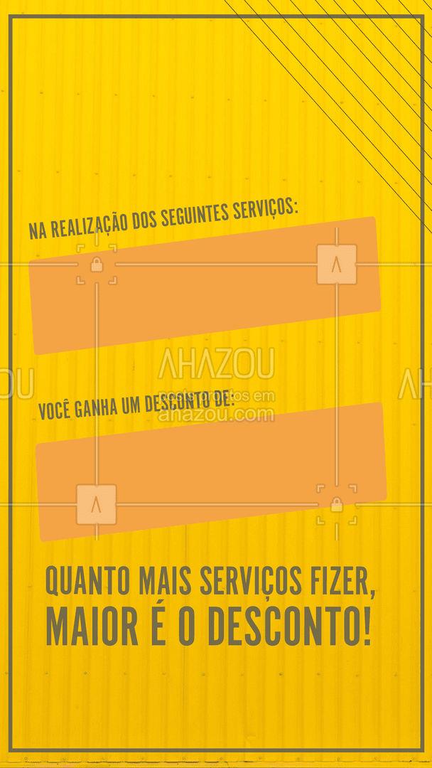 Ao realizar qualquer um destes serviços (colocar aqui os serviços em promoção), você ganha um desconto de (colocar aqui o desconto). Quanto mais serviços fizer, maior será o desconto. #desconto #promocão #AhazouAuto #esteticaautomotiva #eletricaautomotiva #macanicaautomotiva #lavajato #editavel #AhazouAuto