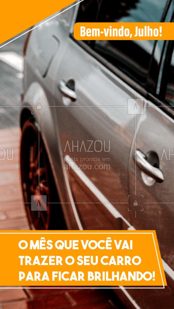 Comece o mês cuidando do seu carro! Afinal de contas, é ele quem está com você a todo momento.  #AhazouAuto #julho #bemvindo #motivacional #lavajato  #limpezadecarros #servicoautomotivo