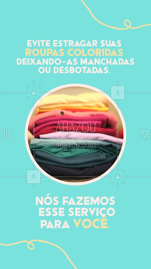 Roupas coloridas exigem muito mais de quem as lava, pois produtos errados podem danificar, desbotar e até mesmo manchar as roupas coloridas. Nós sabemos disso e utilizamos produtos que além de limpar, ainda realça as cores das suas roupas. #lavagem #roupascoloridas #AhazouServiços #comunicado