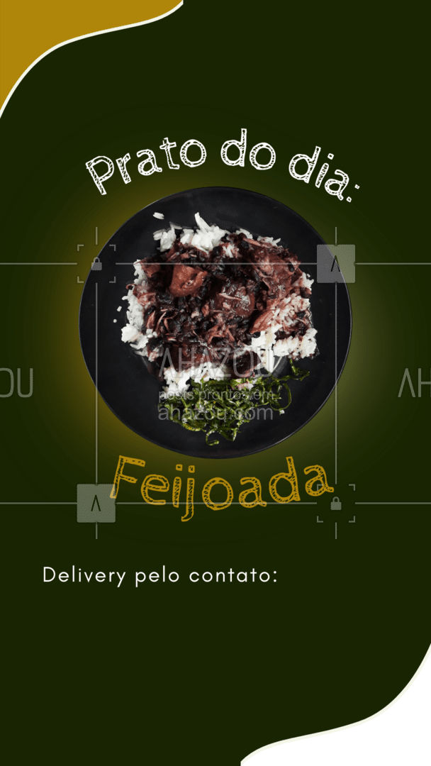 Não deixe de pedir o seu delivery da nossa deliciosa feijoada, hoje ela vai acompanhada com (colocar aqui os acompanhamentos), estamos recebendo pedidos via (colocar aqui as formas de contato para fazer o pedido). #feijoada #alacarte #marmita #ahazoutaste #delivery #convite