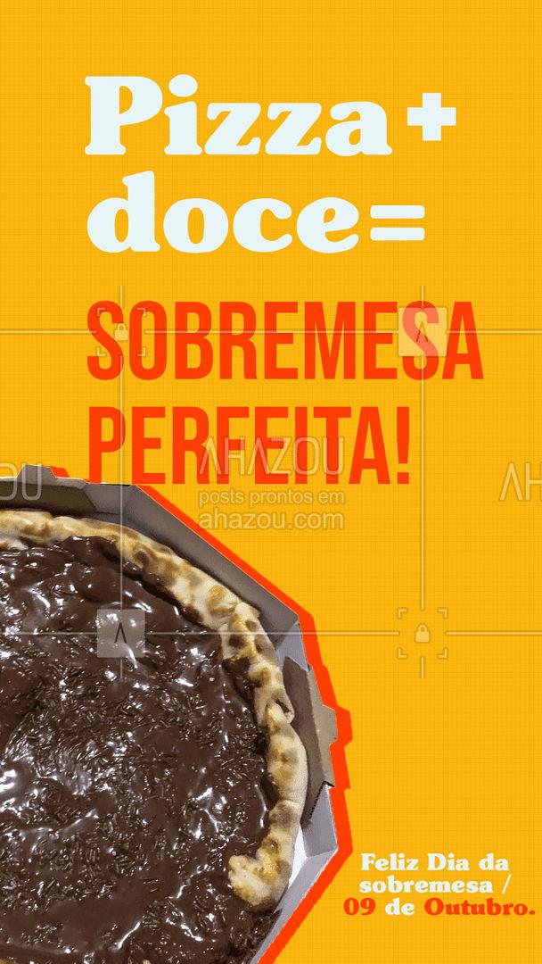 A sobremesa perfeita já foi inventada, e o seu nome é PIZZA DOCE. Então aproveita que hoje é o Dia da sobremesa e prove a nossa deliciosa variedade de pizzas doces. #ahazoutaste #Diadasobremesa #pizzadoce #pizza