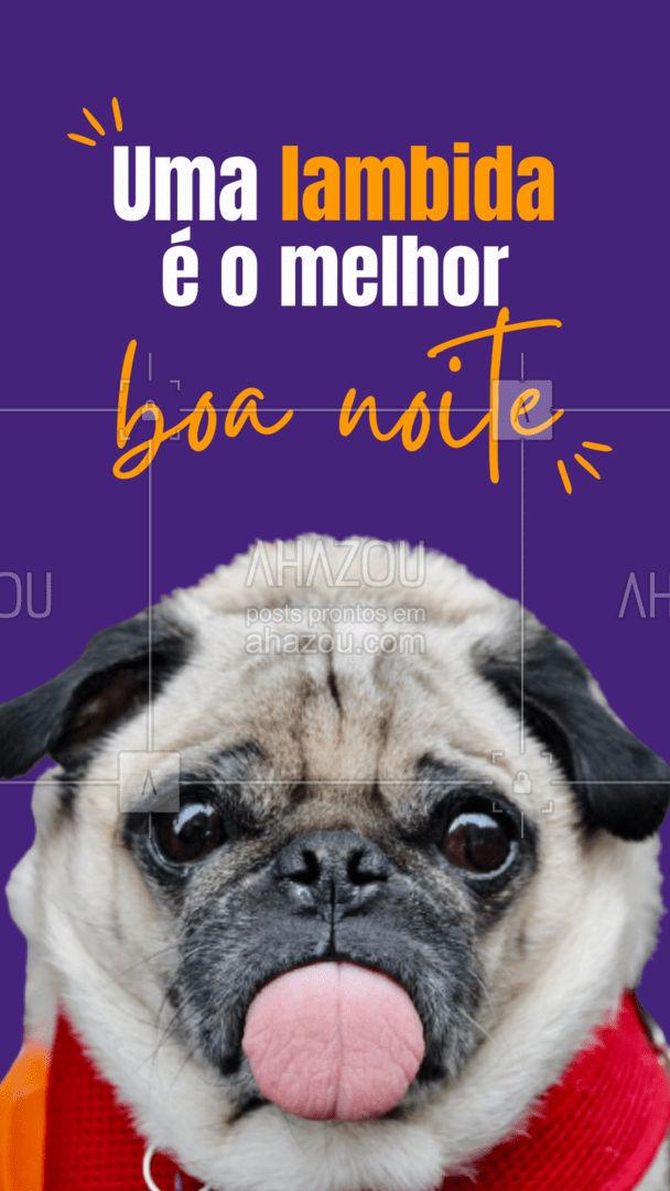 Boa noite, queridos clients! Que sua noite seja repleta de lambidas do seu Aumigo! #pets #AhazouPet #boanoite #dogs