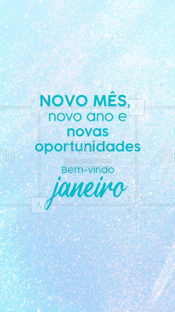 Novas chances e oportunidades chegam junto com janeiro, aproveite todas! #frasesmotivacionais #motivacionais #ahazou #motivacional #janeiro #bemvindo #bemvindojaneiro #novomes